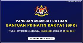 Cara Untuk Mohon Rayuan Bantuan Prihatin Rakyat (BPR) & Tarikh Pembayaran BPR 2021