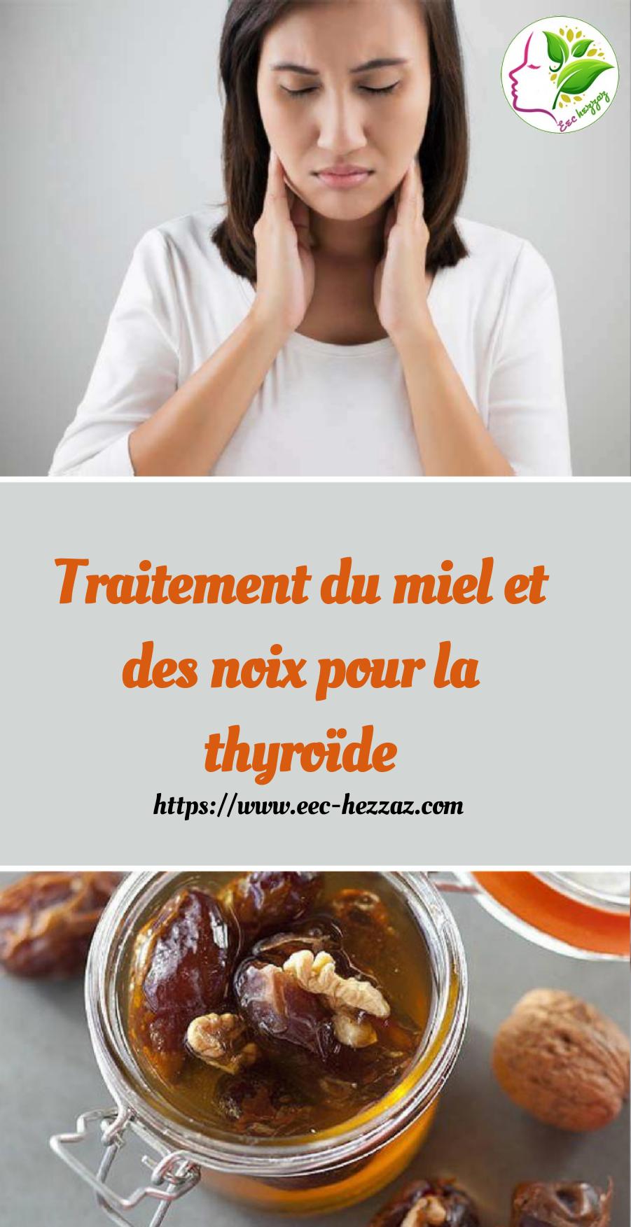 Traitement du miel et des noix pour la thyroïdeTraitement du miel et des noix pour la thyroïde