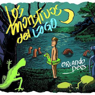 Orlando Dees - Los Monstruos del Lago
