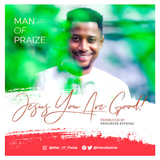 Man Of Praize - Jesus You Are Good
