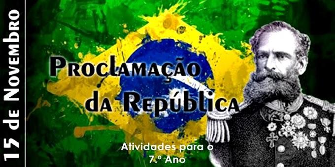 Proclamação da República - Atividades de Língua Portuguesa para o 7.º Ano