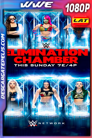 WWE Elimination Chamber (2020) HD 1080p Latino