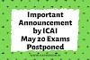 ICAI POSTPONED CA May 2020 exams to June 2020 Exams