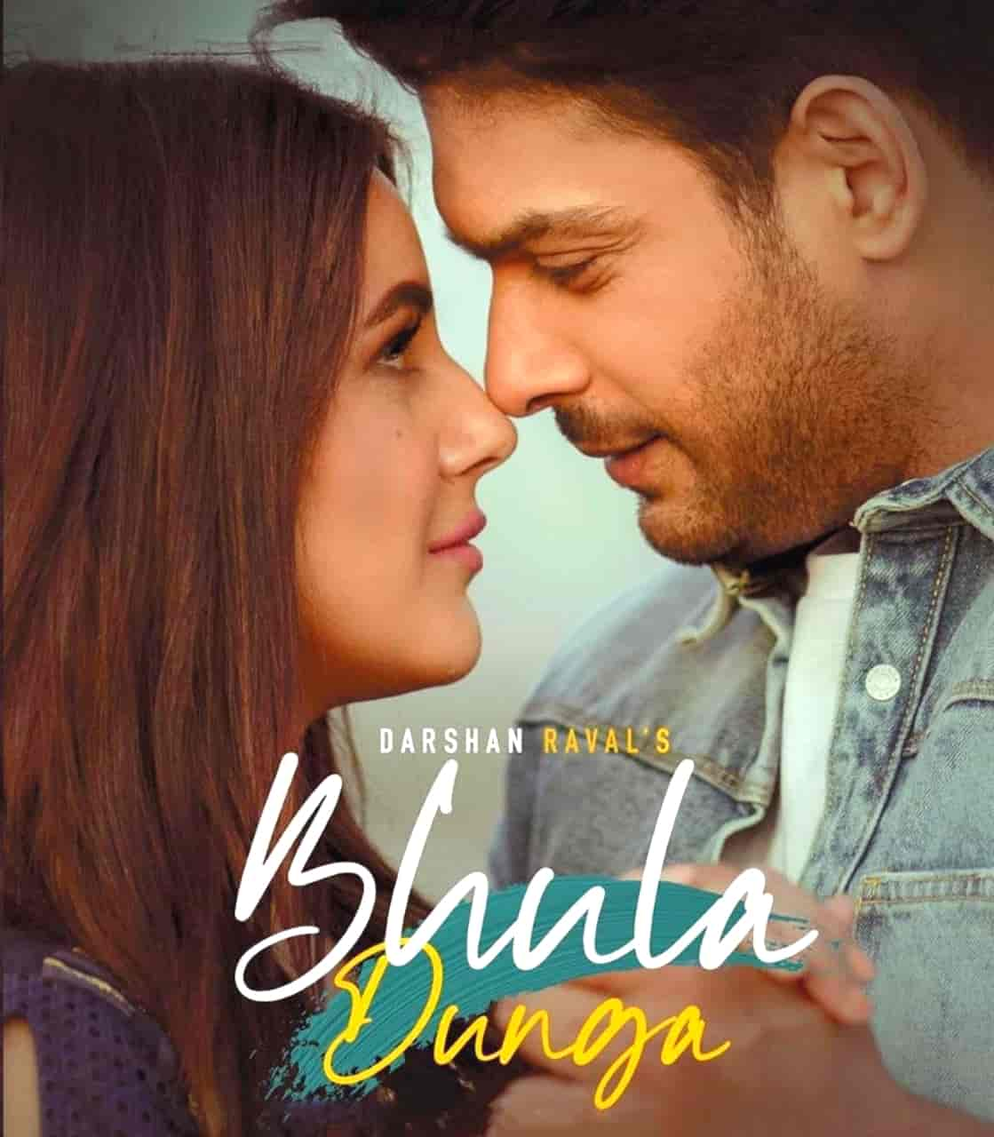 Bhula Dunga Song Image By Darshan Raval features Shehnaaz Gill and Sidharth Shukla