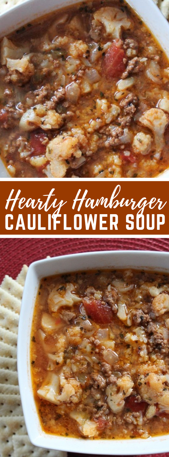 Hearty Hamburger Cauliflower Soup #ketodiet #healthyrecipe