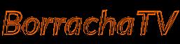 BorrachaTV