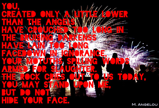 POEM/ART- Fireworks:Angelou