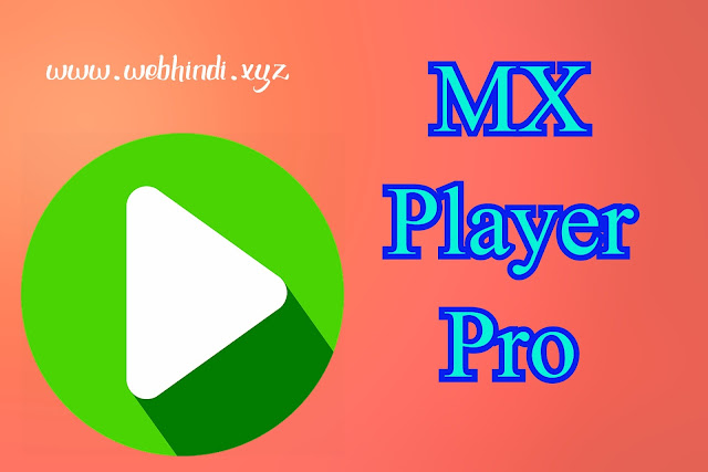 MX player pro अब free में download करें | ( step by step guide ), mx player pro free download