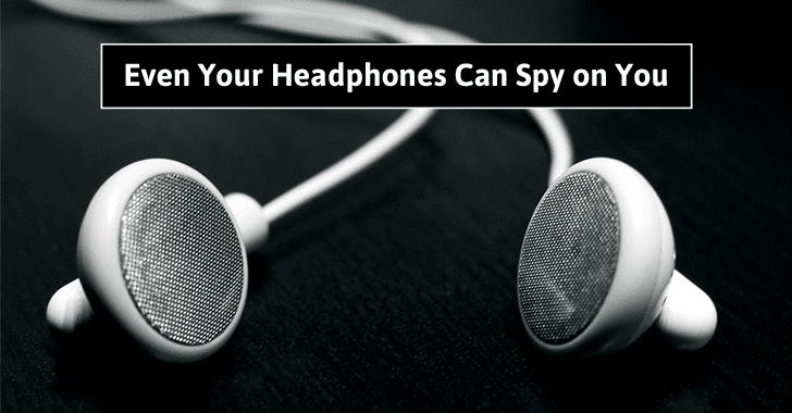 Your Headphones Can Spy On You — Even If You Have Disabled Microphone