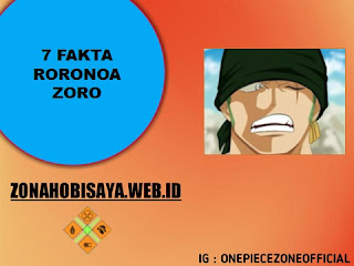 7 Fakta Zoro One Piece, Calon Pendekar Pedang Terhebat Di Dunia