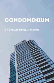 http://www.amazon.com/Condominium-Daniel-Falatko/dp/1939987369