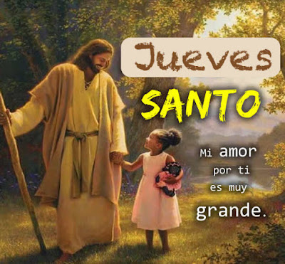 frases de jueves santo semana santa