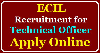 Electronics Corporation of India Limited (ECIL) Recruitment for Technical Officer Apply Online @ecil.co.in /2020/06/ECIL-Recruitment-for-Technical-Officer-Apply-Online-ecil.co.in.html