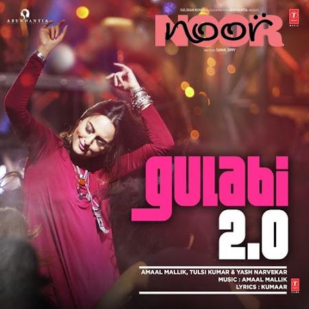 Gulabi 2.0 - Noor (2017)