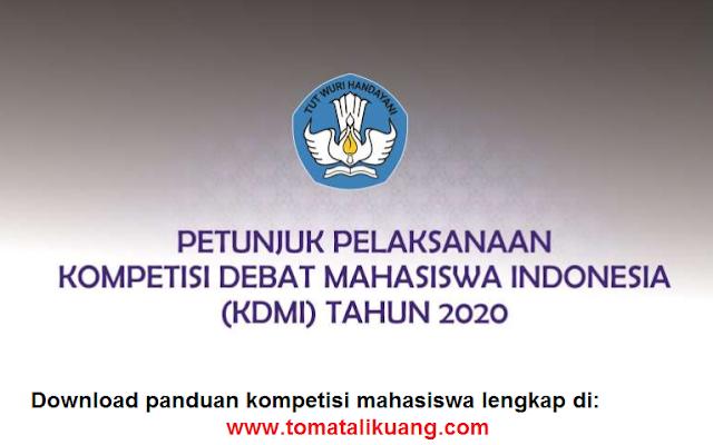 panduan kompetisi debat mahasiswa indonesia kdmi tahun 2020 pdf; panduan kdmi 2020; tomatalikuang.com