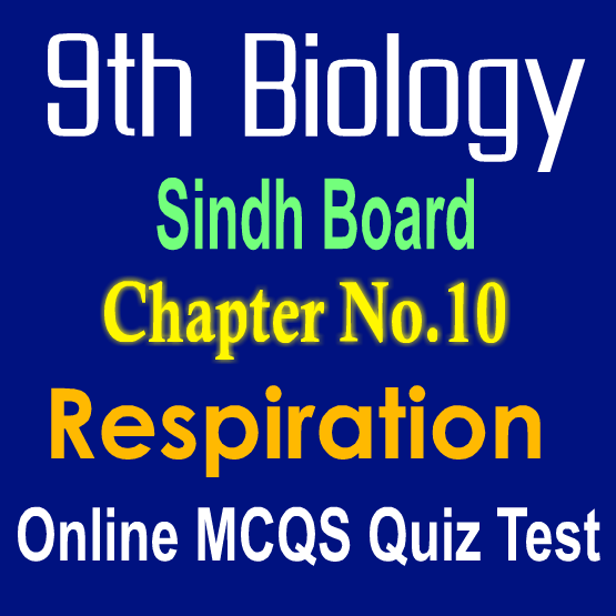 Sindh Board Biology Chapter 10 MCQs Notes