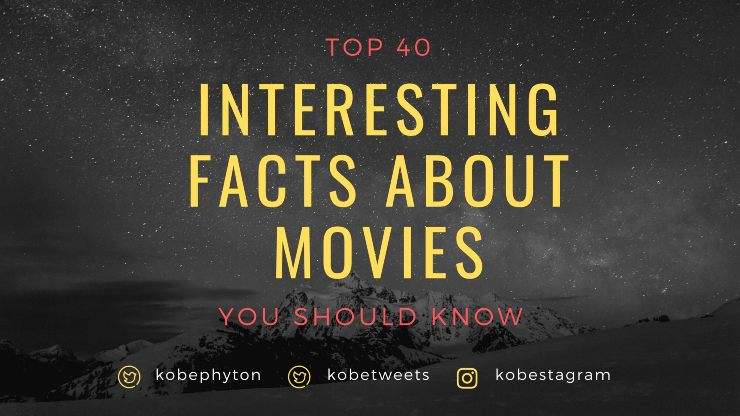 interesting-facts-about-movies-you-should-know