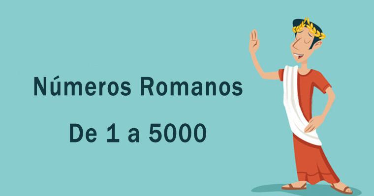 Números Romanos De 1 A 5000 Matemática Genial