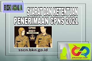 Sуаrаt dan Ketentuan Penerimaan CPNS Tаhun 2021