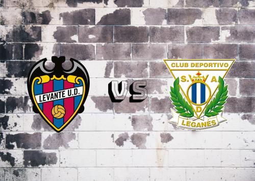 Levante vs CD Leganés  Resumen