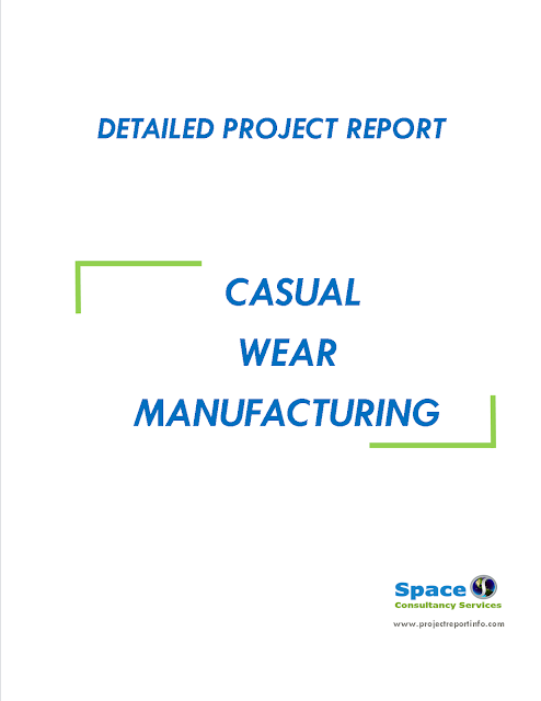 Project Report on Casual Wear Manufacturing