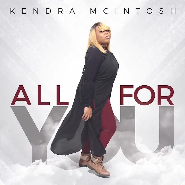 Video: All For You - Kendra McIntosh