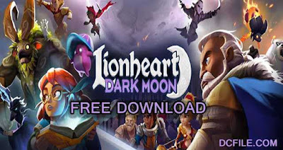 Lionheart: Dark Moon RPG Donwload Apk for Android Game on DcFile.com