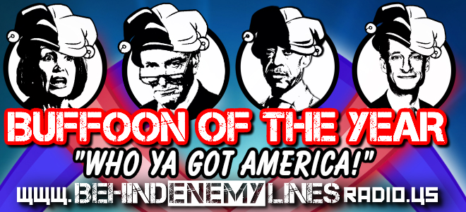 Buffoon of the Year, Behind Enemy Lines Radio