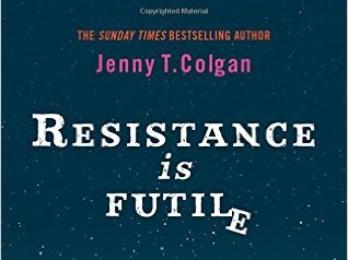 REVIEW - Resistance is Futile by Jenny T Colgan