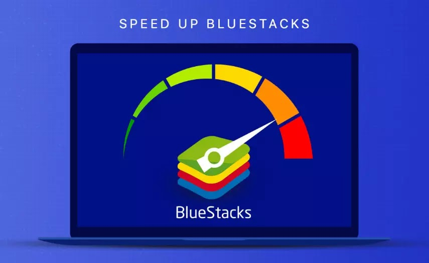 BlueStacks يعمل ببطء | اليك طرق لتسريع بلوستاكس