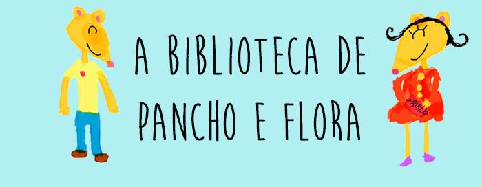 A biblioteca de Pancho e Flora