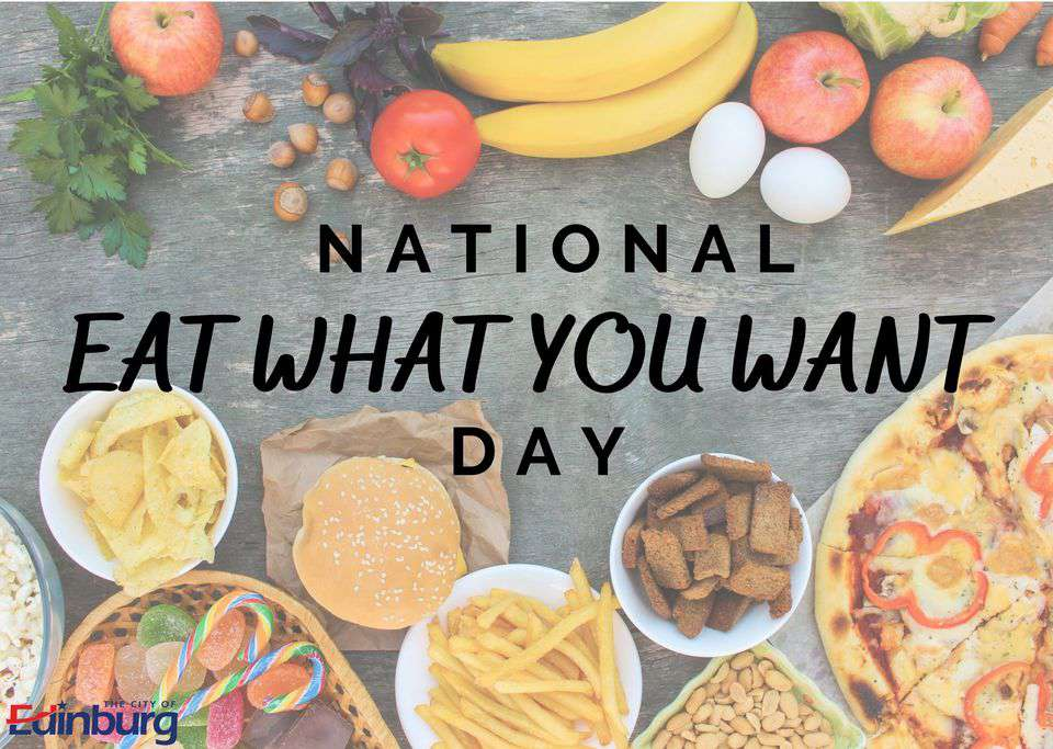 National Eat What You Want Day Wishes Unique Image