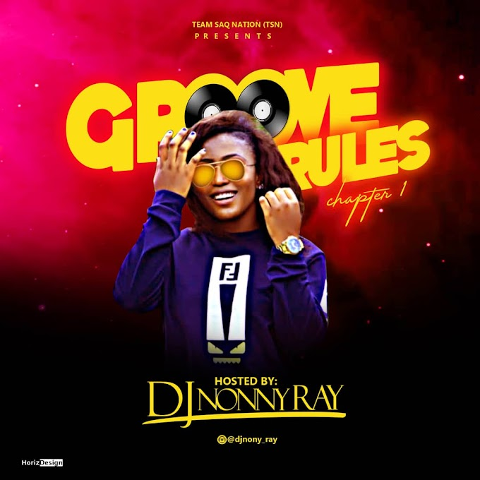MIXTAPE: DJ Nonny Ray  - Groove Book Chapter 1