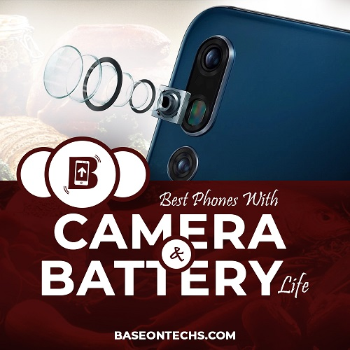 Phones with best camera and battery life in nigeria
