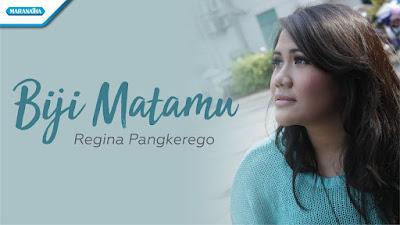 Biji MataMu - Regina Pangkerego