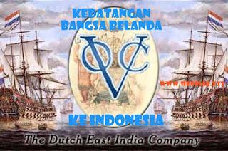 Kedatangan Bangsa Belanda Ke Indonesia, Tujuan Kedatangan Bangsa Belanda Di Indonesia