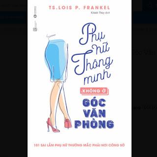 Phụ Nữ Thông Minh Không Ở Góc Văn Phòng (Tái Bản) ebook PDF-EPUB-AWZ3-PRC-MOBI