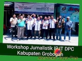Workshop Jurnalistik (IPJT) Insan Pers Jawa Tengah Kab Grobogan
