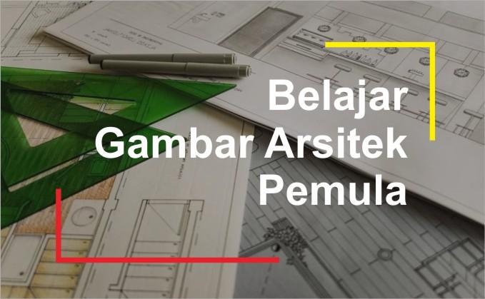 cara menggambar arsitektur