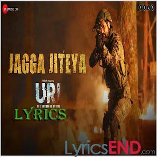Jagga Jiteya Lyrics Uri: The Surgical Strike [2019]