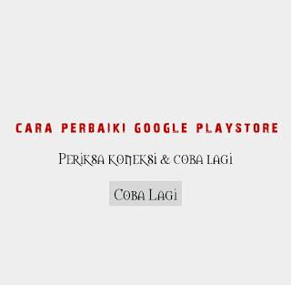 Cara memperbaiki Google Playstore Tidak Ada Koneksi