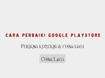 Cara memperbaiki Google Playstore Tidak Ada Koneksi Coba lagi
