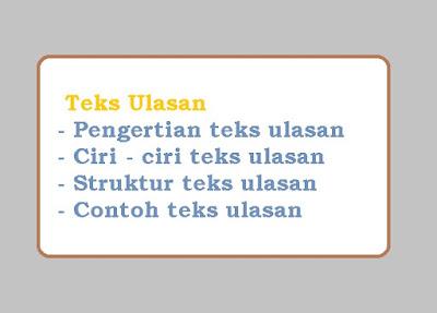 Pengertian teks ulasan dan jenis - jenis serta contoh teks ulasan