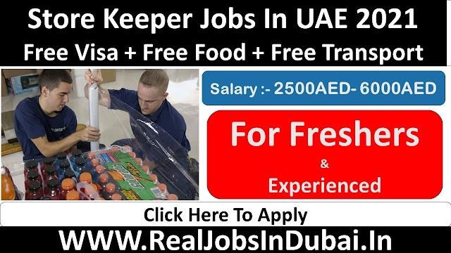 Store Keeper Jobs In Dubai - UAE 2021