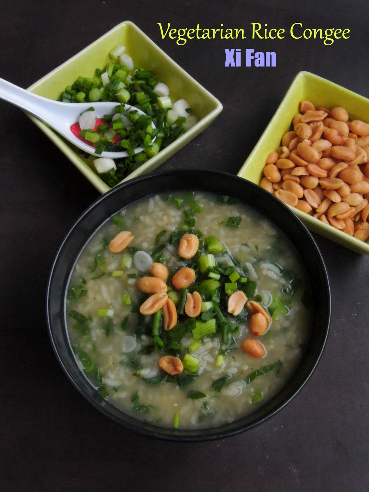 ... : Chinese Vegetarian Rice Congee/Brown Rice & Gai Lan Jook/Xi Fan