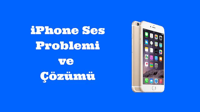 iphone ses gelmiyor