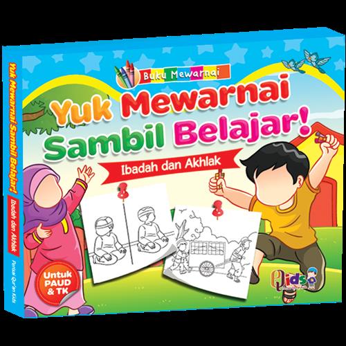 "Buku Anak Muslim ""Yuk Mewarnai Sambil Belajar Ibadah dan ..."