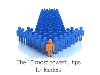 10 most powerful tips for leaders