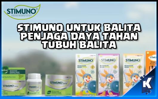 Stimuno Untuk Balita Sebagai System Imun Tubuh Balita