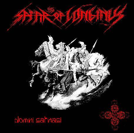 Nightmare Reality Webzine: Spear of Longinus – Domni Satnasi [1997]